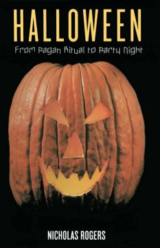 Download Halloween: From Pagan Ritual to Party Night