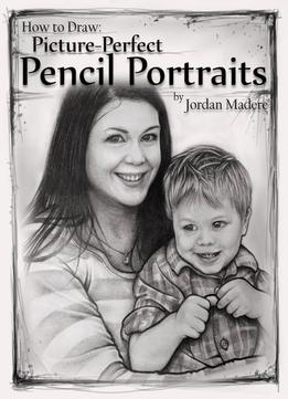 How-To-Draw-Picture-perfect-Pencil-Portraits