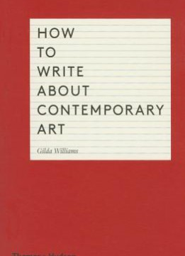 Download How To Write About Contemporary Art