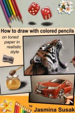 How to draw with colored pencils on toned paper in realistic style