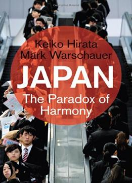 Download ebook Japan: The Paradox Of Harmony