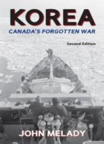 Korea: Canada's Forgotten War, 2nd Edition