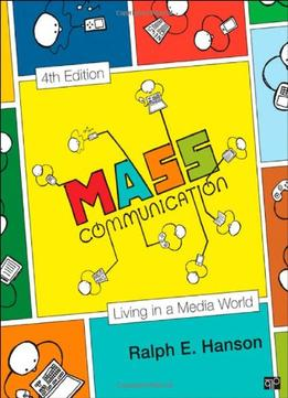 Download ebook Mass Communication: Living In A Media World (media & Public Opinion), 4th Edition