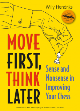 Download Move First, Think Later: Sense & Nonsense in Improving Your Chess, 3rd Edition