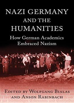 Download Nazi Germany & The Humanities