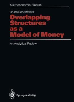 Download ebook Overlapping Structures As A Model Of Money: An Analytical Review