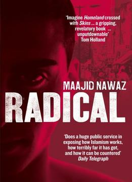 Download ebook Radical: My Journey From Islamist Extremism To A Democratic Awakening