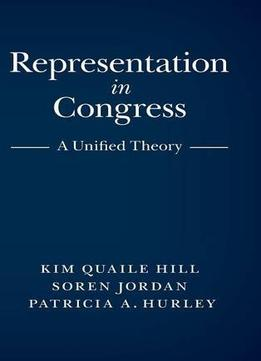 Download ebook Representation In Congress: A Unified Theory