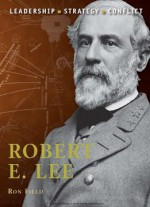 Robert E.lee (osprey Command 7)
