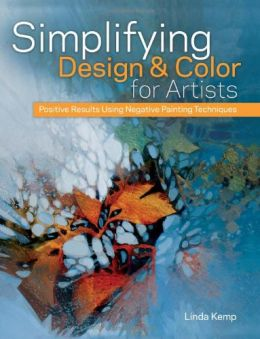 Simplifying-Design-Color-for-Artists-Positive-Results-Using-Negative-Painting-Techniques-260x339
