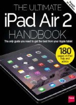 The Ultimate Ipad Air 2 Handbook