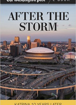 Download ebook After The Storm: Katrina Ten Years Later