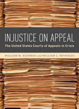 Download Injustice On Appeal: The United States Courts Of Appeals In Crisis