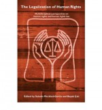 The Legalization Of Human Rights