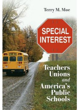 Download Special Interest: Teachers Unions & America's Public Schools