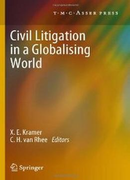 Download ebook Civil Litigation In A Globalising World