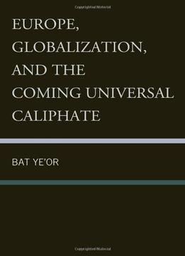 Europe-Globalization-And-The-Coming-Of-The-Universal-Caliphate