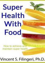 Super Health With Food
