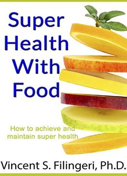 Download Super Health With Food