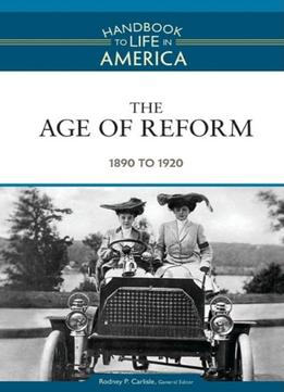 Download The Age Of Reform: 1890 To 1920