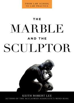 Download ebook The Marble & The Sculptor