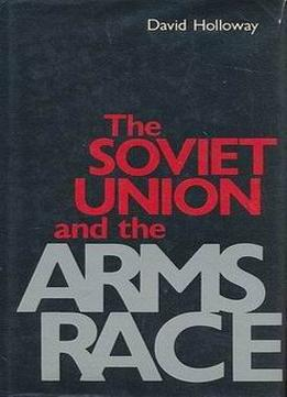 Download The Soviet Union & The Arms Race