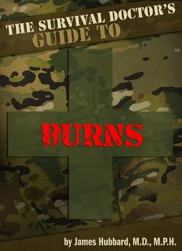 Download The Survival Doctor's Guide to Burns