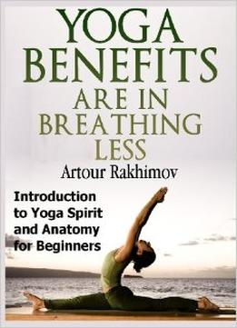 Download Yoga Benefits Are In Breathing Less