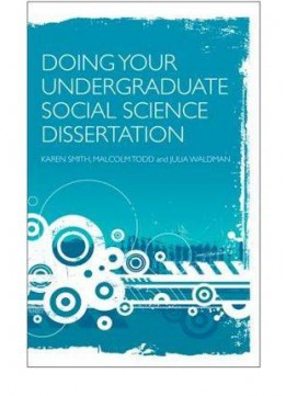 Download Doing Your Undergraduate Social Science Dissertation 1st Edition