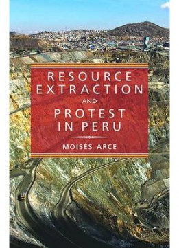 Download Resource Extraction & Protest in Peru