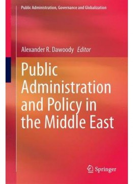 Download Public Administration & Policy In The Middle East