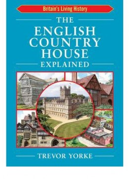 Download English Country House Explained