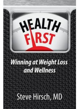 Download Health First: Winning at Weight Loss & Wellness