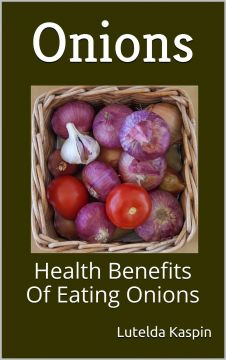 Onions-Health-Benefits-Of-Eating-Onions-226x360