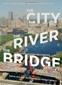 Download The City, The River, The Bridge