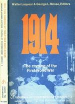 1914: The Coming Of The First World War