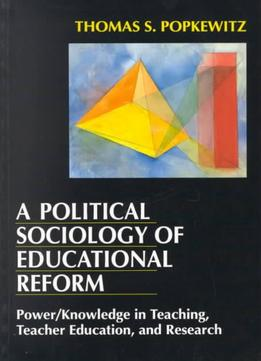 Download A Political Sociology Of Educational Reform