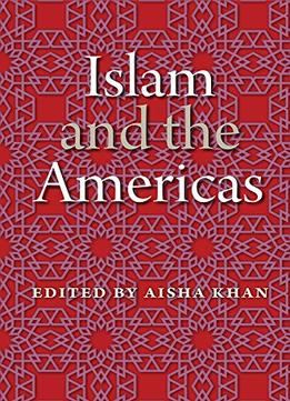 Download Islam & The Americas