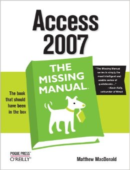 Download Access 2007: The Missing Manual
