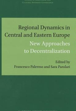 Download Regional Dynamics In Central & Eastern Europe: New Approaches To Decentralization