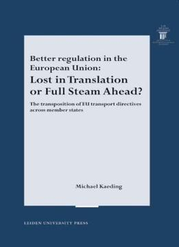 Download Better Regulation In The European Union: Lost In Translation Or Full Steam Ahead.