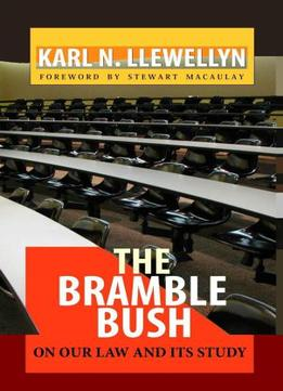 Download The Bramble Bush: On Our Law & Its Study