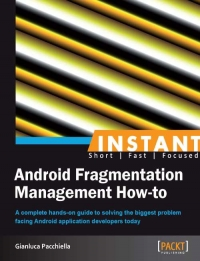 Download ebook Android Fragmentation Management How-to