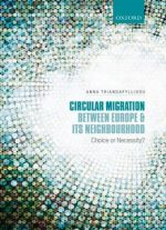 Circular Migration Between Europe And Its Neighbourhood: Choice Or Necessity?