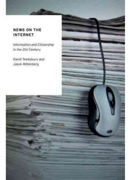 Download News On The Internet: Information & Citizenship In The 21st Century