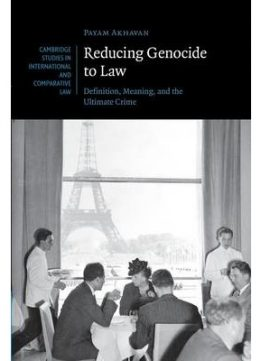 Download Reducing Genocide To Law: Definition, Meaning, & The Ultimate Crime