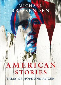 Download American Stories: Tales Of Hope & Anger