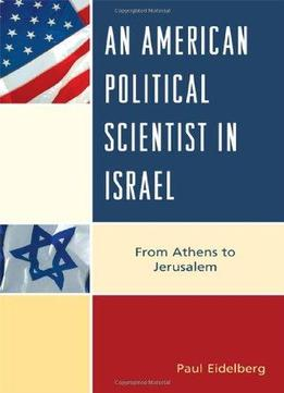 Download An American Political Scientist In Israel