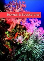 Biomes And Ecosystems (4 Volumes)