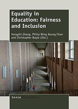 Download Equality In Education: Fairness & Inclusion